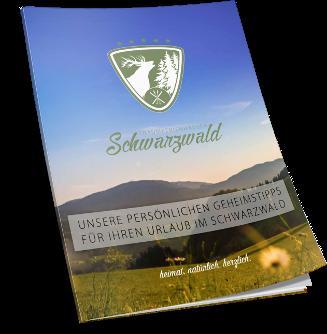 Unsere persönlichen Geheimtipps rund um Ihren Urlaub im Schwarzwald